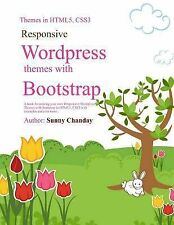 Responsive Wordpress Themes with Bootstrap: A book for making your Responsive Wo