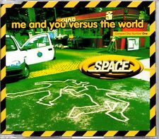 SPACE - ME AND YOU VERSUS THE WORLD - 4 TRACK REMIXES CD SINGLE 1