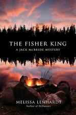 The Fisher King: A Jack McBride Mystery by Melissa Lenhardt (Hardcover)