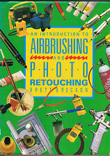 An Introduction to Airbrushing and photo retouching, Brett Breckon