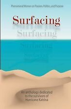 Surfacing... . Phenomenal Women on Passion, Politics and Purpose by Tachiea...