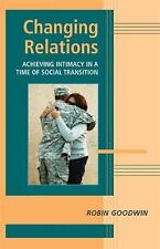 Changing Relations: Achieving Intimacy in a Time of Social Transition (Advances