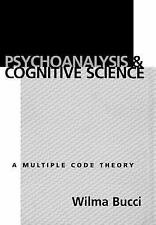 Psychoanalysis and Cognitive Science: Multiple Code Theory, A