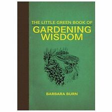 The Little Green Book of Gardening Wisdom