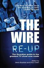 The Wire Re-Up: The Guardian Guide to the Greatest TV Show Ever Made, , New Book