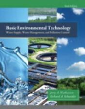 Basic Environmental Technology : Water Supply, Waste Management and Pollution...