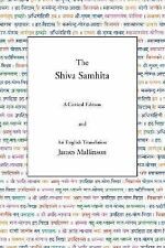 The Shiva Samhita : A Critical Edition and an English Translation by James...