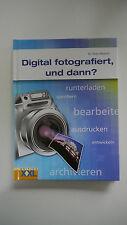 Dr. Peter Albrecht - Digital Fotografiert, Und Dann ?