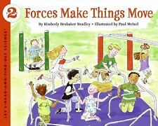 Forces Make Things Move Let's-Read-and-Find-Out Science 2)