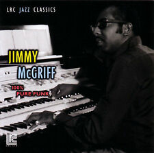 JIMMY MCGRIFF - 100% Pure Funk - 11 TRACK MUSIC CD - NEW - F739