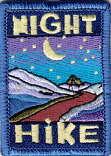 """""""NIGHT HIKE"""" PATCH - SPORTS - HIKING - OUTDOORS -IRON ON EMBROIDERED APPLIQUE"""