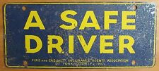 1950's York County, Pennsylvania A SAFE DRIVER BOOSTER License Plate