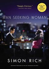 Man Seeking Woman (originally published as The Last Girlfriend on Earth) by Simo
