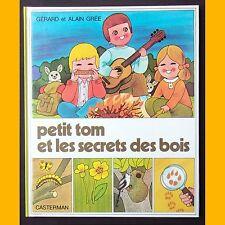 PETIT TOM ET LES SECRETS DES BOIS Alain & G. Grée 1976