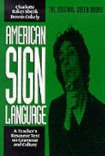 American Sign Language Green Books, A Teacher's Resource Text on Grammar and Cul