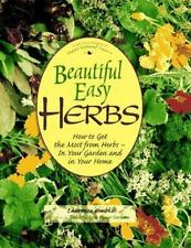 Beautiful Easy Herbs: How to Get the Most from Herbs - In Your Garden -ExLibrary
