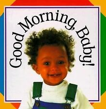 Good Morning Baby (Soft-to-Touch Books)