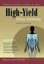 High-Yield: Gross Anatomy by Ronald W. Dudek (2010, Paperback, Revised)