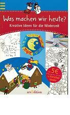 Was machen wir heute ? - Kreative Ideen für die Winterzeit