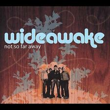 NEW - Not So Far Away by Wideawake