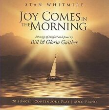 Joy Comes in the Morning, Stan Whitmire, Good