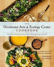 OCCIDENTAL ARTS AND ECOLOGY CENTER COOKBOOK -  (HARDCOVER) NEW