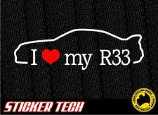 I LOVE (HEART) MY R33 STICKER DECAL TO SUIT NISSAN NISMO SKYLINE GTS JDM DRIFT