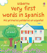 Very First Words in Spanish Felicity Brooks Very Good Book