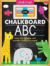 Chalkboard ABC: Learn the alphabet with reusable chalkboard pages! (Chalk It Up!
