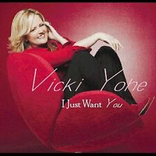 I Just Want You by Vicki Yohe CD (LIKE-NEW) SHIPS FAST!!!    #18