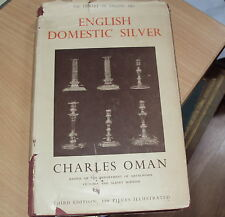 1949 - ENGLISH DOMESTIC SILVER by CHARLES OMAN - HB DJ - ILLUSTRATED