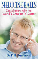 Medicine Balls: Consultations with the World's Greatest TV Doctor by Dr. Phil...