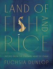 Land of Fish and Rice: Recipes from the Culinary Heart of China