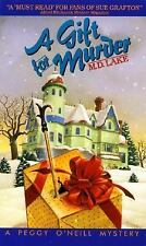 A Gift for Murder (Peggy O'Neill Mystery) by Lake, M. D.