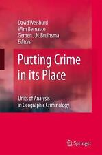 Putting Crime in Its Place : Units of Analysis in Geographic Criminology...