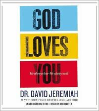 God Loves You: He Always Has--He Always Will, Jeremiah, David