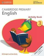 Cambridge Primary English Stage 3 Activity Book by Gill Budgell and Kate...