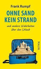 Ohne Sand kein Strand von Frank Rumpf (2011, Gebundene Ausgabe)