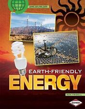 Earth-Friendly Energy (Saving Our Living Earth)-ExLibrary