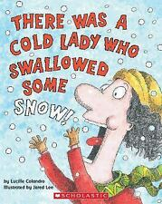 There Was a Cold Lady Who Swallowed Some Snow! (There Was An Old Lady), Colandro