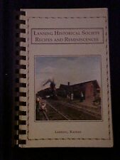 Lansing Historical Society Recipes and Reminiscences Cookbook, Lansing KS