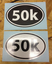 50k Run (31 mile) sticker decals Black and White - 2 for 1
