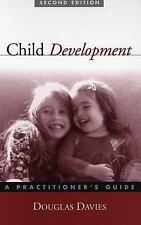 Child Development, Second Edition: A Practitioner's Guide (Social Work Practice