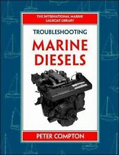 IM Sailboat Library: Troubleshooting Marine Diesels by Peter Compton (1997,...