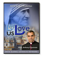 LET US LOVE..INSPIRED BY MOTHER TERESA** AN EWTN NETWORK CLASSIC DVD