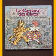 LE CARNAVAL DES CHATS Edith Schreiber-Wicke Monika Laimgruber 1986