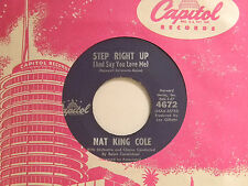 Nat King Cole 45 STEP RIGHT UP / MAGIC MOMENT ~ Capitol VG+