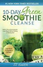 10-Day Green Smoothie Cleanse by J. J. Smith (2014, Hardcover)