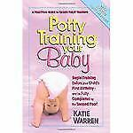 Potty Training Your Baby: A Practical Guide for Easier Toilet Training-ExLibrary