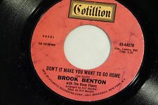 Brook Benton:  Don't It Make You Want to Go Home / I've Gotta Be Me  [Unplayed]